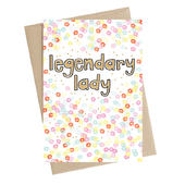 Legendary Lady Greeting Card