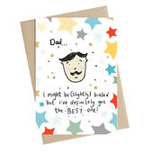 I've Definitely Got The Best One Dad Greeting Card