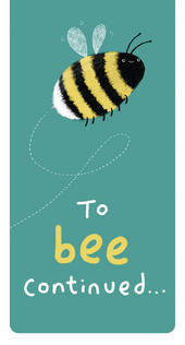 To Bee Continued... Magnetic Bookmark Gift Idea