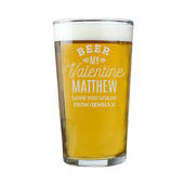 Personalised Beer My Valentine Pint Glass - Personalise It!