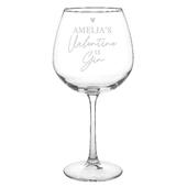 Personalised Gin Is My Valentine Gin Balloon Glass - Personalise It!