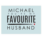 Personalised You're My Favourite Husband Card Add Any Name - Personalise It!