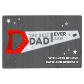 "Personalised """"The Best Dad Ever Saw"""" Metal Sign - Personalise It!"