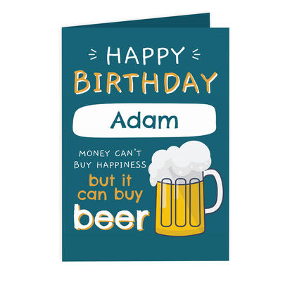 Personalised Happy Birthday Beer Card Add Any Name - Personalise It!