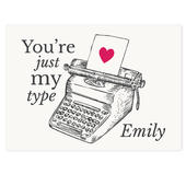 Personalised Just My Type Valentines Card Add Any Name - Personalise It!