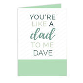 Personalised 'You're Like a Dad to Me' Card Add Any Name - Personalise It!