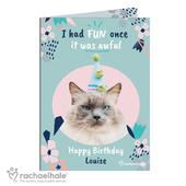Personalised Rachael Hale 'I Had Fun Once' Birthday Cat Card Add Any Name - Personalise It!