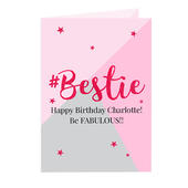 Personalised #Bestie Card Add Any Name - Personalise It!
