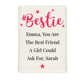 Personalised #Bestie Fridge Magnet - Personalise It!