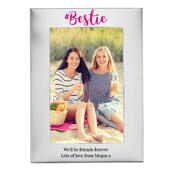 Personalised #Bestie 4x6 Silver Photo Frame - Personalise It!