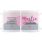 Personalised #Bestie Mug - Personalise It!