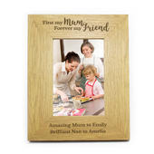 Personalised 'First My Mum, Forever My Friend' 4x6 Oak Finish Photo Frame - Personalise It!
