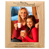 Personalised 'First My Mum, Forever My Friend' 8x10 Wooden Photo Frame - Personalise It!