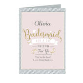 Personalised I Am Glad... Bridesmaid Card Add Any Name - Personalise It!