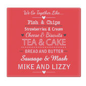 Personalised We Go Together Like.... Glass Chopping Board/Worktop Saver - Personalise It!