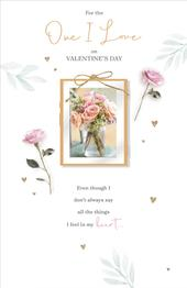 For The One I Love On Valentine's Day Greeting Card