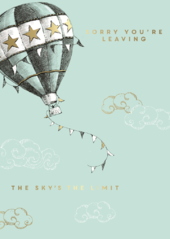Sorry You're Leaving Sky's The Limit Leaving Greeting Card