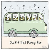 Duck-Filled Party Bus World Of Moose Greeting Card