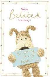 Boofle Late! Happy Belated  Birthday Greeting Card