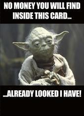 Star Wars Yoda Looked I Have Birthday Greeting Card