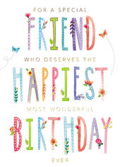 A Special Friend Have The Happiest Birthday Greeting Card