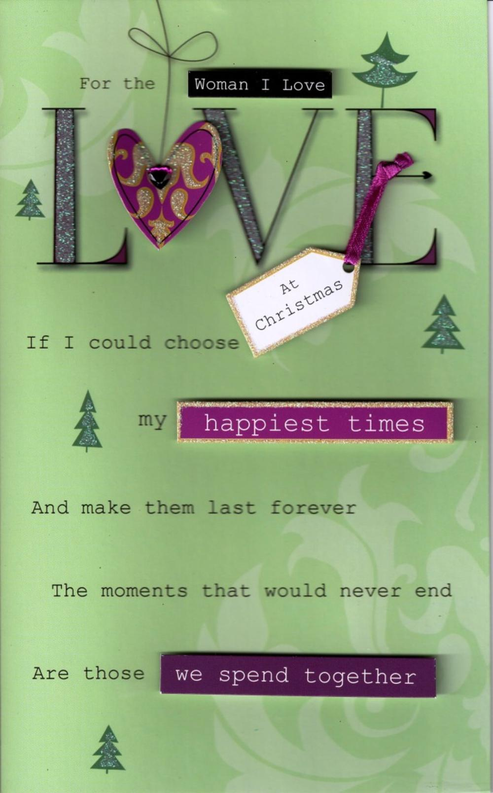 To The Woman I Love Happy Christmas Card