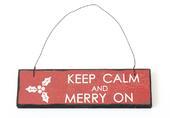 Keep Calm And Merry On Christmas Sign