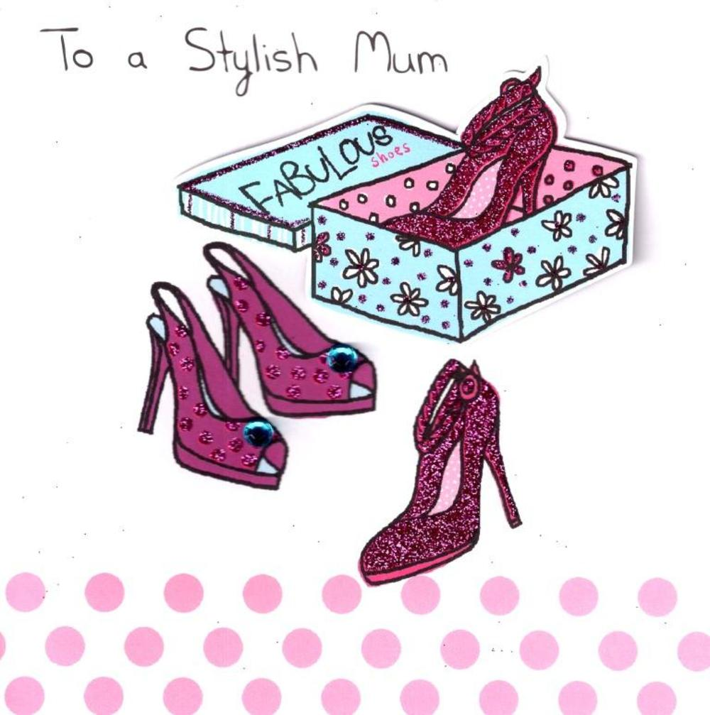 To A Stylish Mum Hand-Finished 3D Mother's Day Card