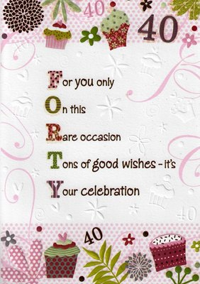 FEMALE 40TH 40 BIRTHDAY CARDS POETRY IN MOTION GLITTER