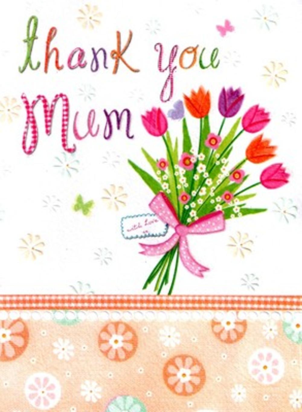 Lovely Thank You Mum Quality Mothers Day Greeting Card Cards