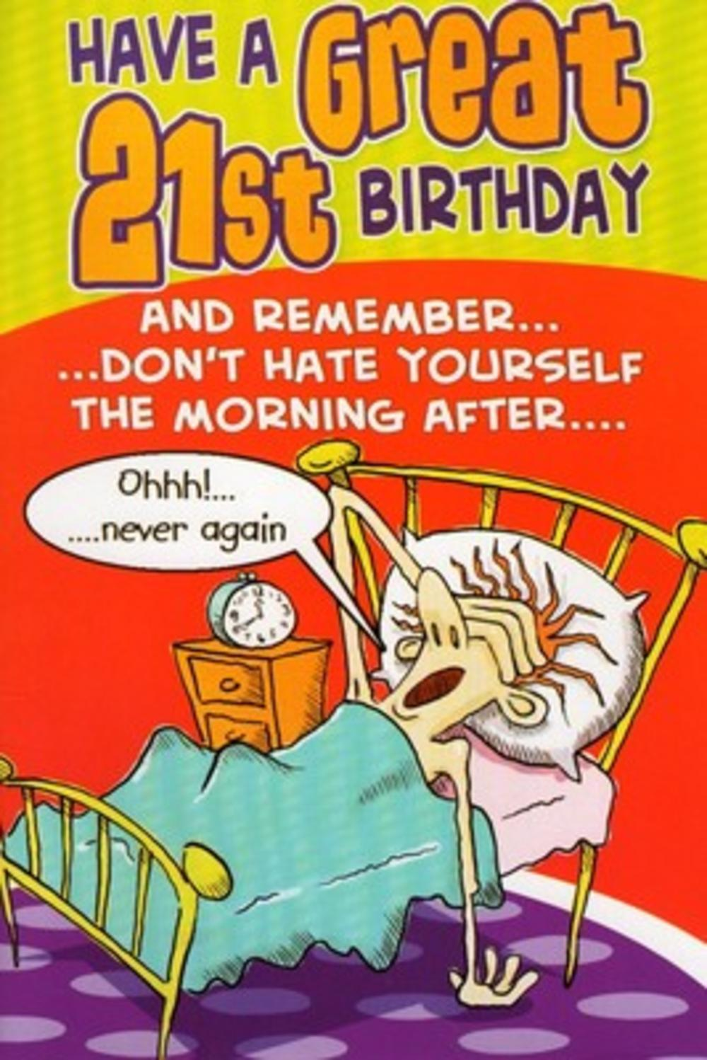 Funny 21st Morning After Birthday Greeting Card