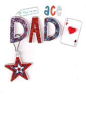 You're An Ace Dad Happy Father's Day Card
