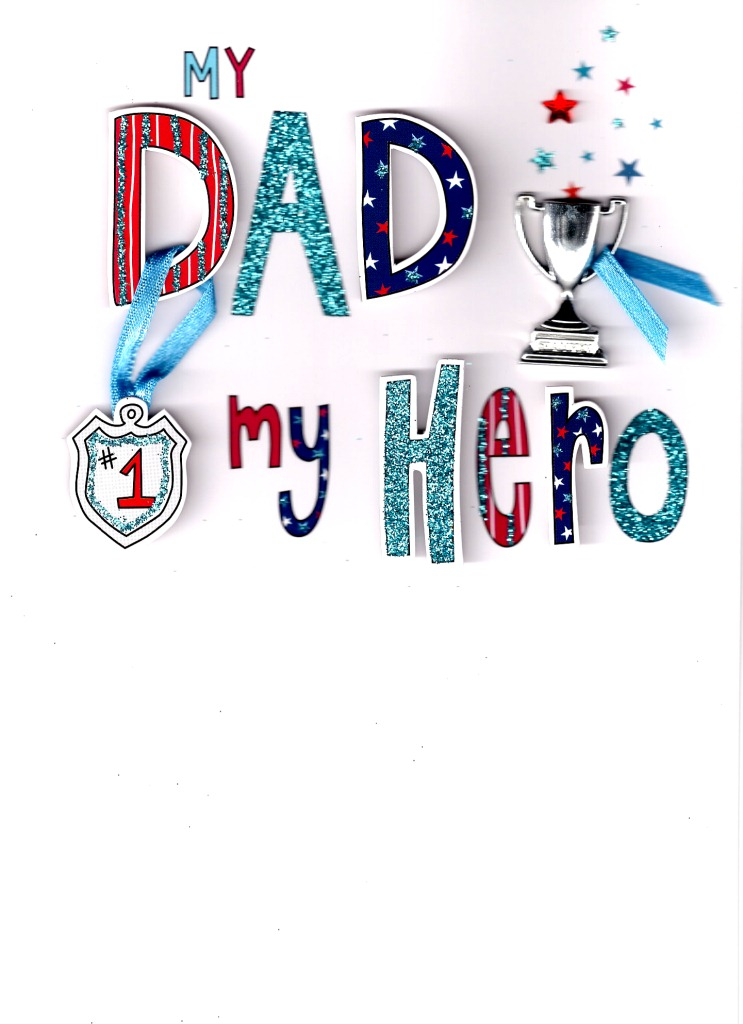 MY DAD MY HERO ' HAPPY FATHER'S DAY CARD HANDFINISHED 3D ...