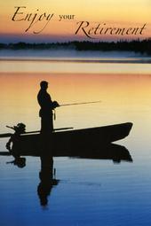 Enjoy Your Retirement Fishing Greeting Card