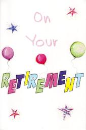On Your Retirement Best Wishes Greeting Card
