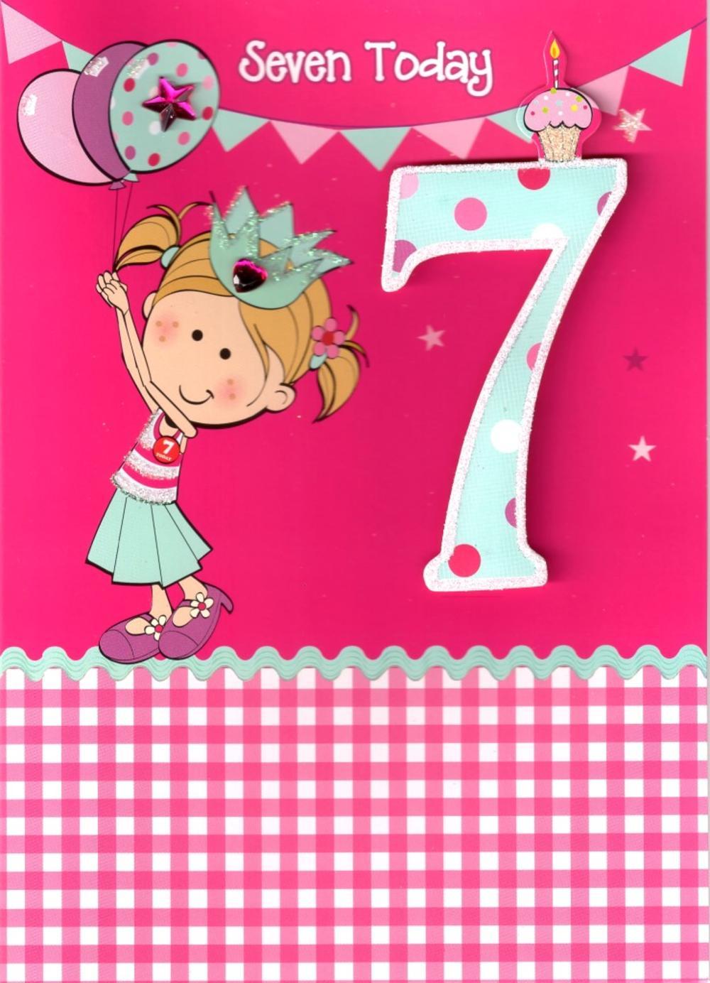 Girls 7th Birthday 7 Seven Today Card