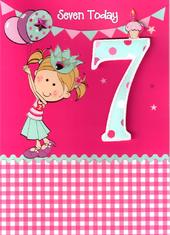 Girls 7th Birthday 7 Seven Today Card