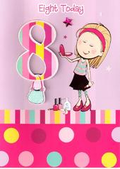 Girls 8th Birthday 8 Eight Today Card