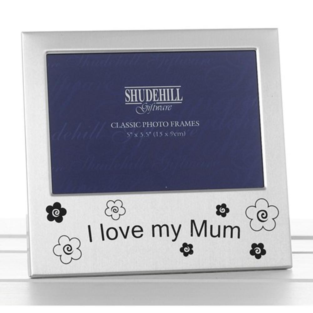 """I Love My Mum 5"""" x 3.5"""" Photo Frame By Shudehill"""