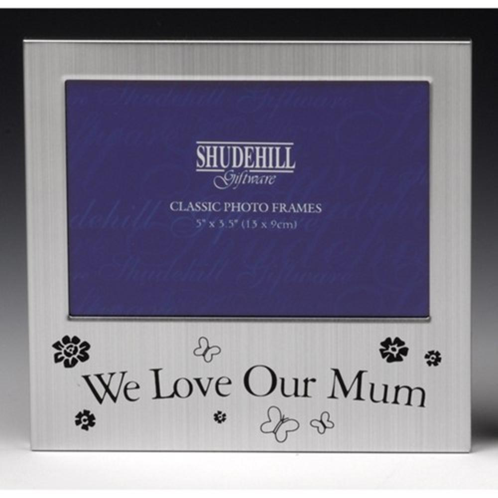 "We Love Our Mum 5"" x 3.5"" Photo Frame By Shudehill"