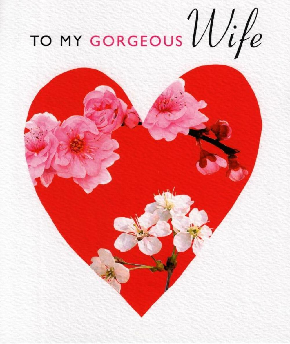 To My Gorgeous Wife Valentines Card Cards – Valentine Day Cards for Wife