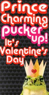 Prince Charming Pucker Up! Funny Frog Valentines Card