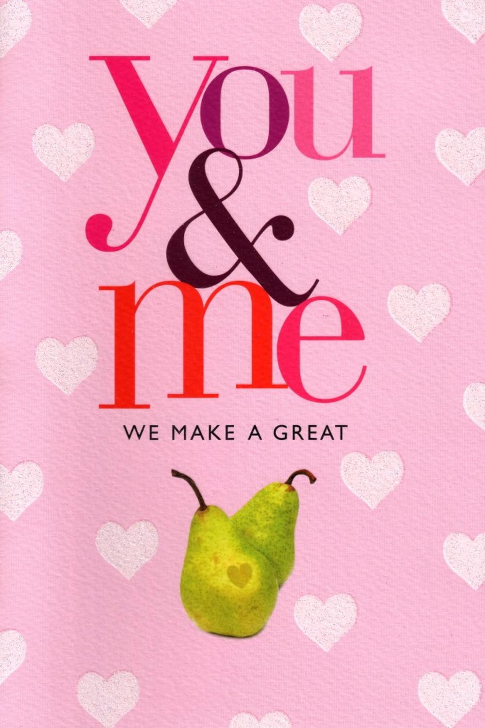 You & Me Make A Great Pair Valentines Card