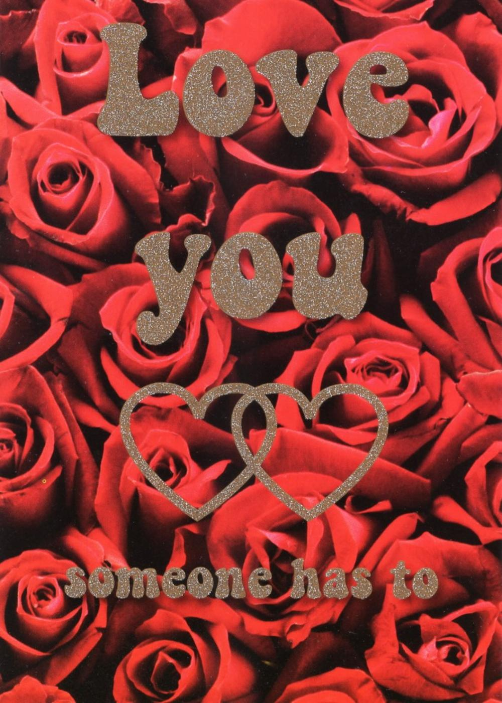Love You Someone Has To Roses Valentines Card