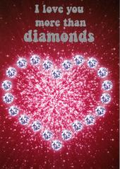 I Love You More Than Diamonds Valentines Card