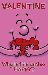 Funny Cute Why So Happy?  Valentines Day Card