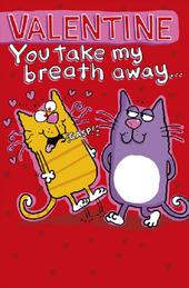 Valentine You Take My Breath Away Naughty Valentine's Day Card