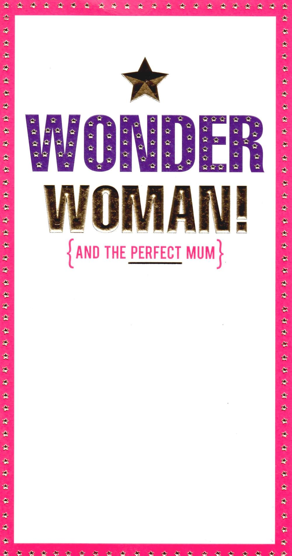 Wonder woman the perfect mum mother 39 s day card cards for Perfect scale pro reviews