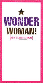 Wonder Woman & The Perfect Mum Mother's Day Card