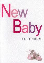 New Baby Girl Hello Little One Greeting Card